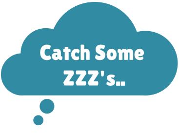 Catch some zzz's